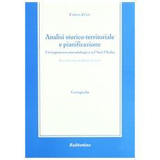 Analisi storico-territoriale e pianificazione. Un'esperienza metodologica nel sud d'Italia