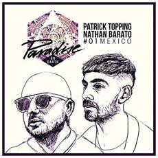 Paradise On Earth 01 - Mexico (Mixed By Patrick Topping & Nathan Barato) (2 Lp)