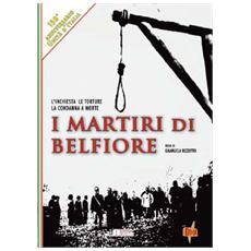 Martiri Di Belfiore (I)