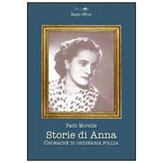 Storie di Anna. Cronache di ordinaria follia