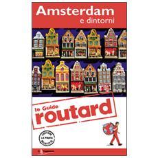 Amsterdam e dintorni. Con cartina