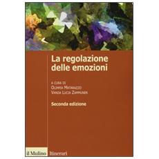 Regolazione delle emozioni (La)