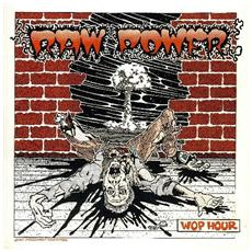 Raw Power - Wop Hour