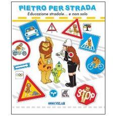 Pietro e la scienza. Scoperte e invenzioni dalla ruota al microcip. Ediz. italiana e inglese