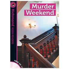 Murder weekend. Level 4. Con CD Audio