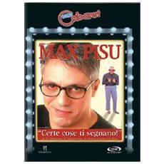 Dvd Max Pisu - Certe Cose Ti Segnano