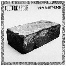 """Culture Abuse - Spray Paint The Dog (7"""")"""