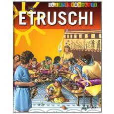 Gli etruschi. Il sapere a colori