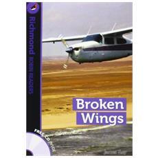 Broken wings. Level 6. Con CD Audio