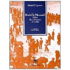 Rodolfo Morandi. L'idea, il movimento, il partito