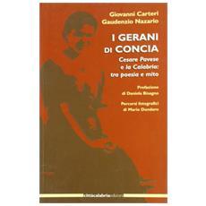 Gerani di Concia. Cesare Pavese e la Calabria: tra poesia e mito (I)