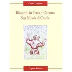 Bizantini in Terra d'Otranto. San Nicola di Casole