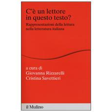 C'è un lettore in questo testo? Rappresentazioni della lettura nella letteratura italiana