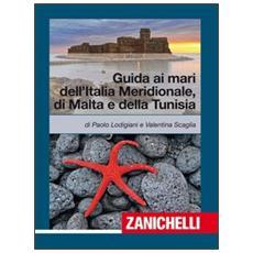 Guida ai mari dell'Italia meridionale, Malta e Tunisia