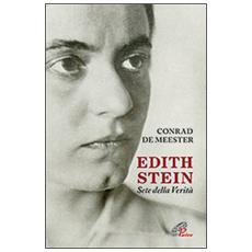 Edith Stein. Sete della verità