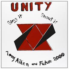 Tony Aitken & Future 2000 - Unity, Sing It, Shout It