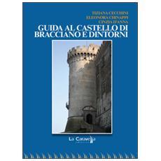 Guida al castello di Bracciano e dintorni