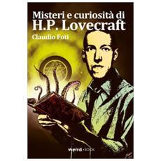Misteri E Curiosità Di H. p. Lovecraft