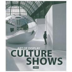 Art of Display. Culture Shows