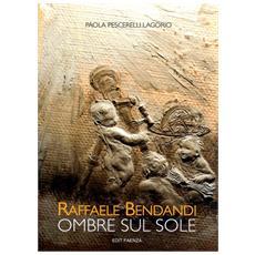 Raffaele Bendandi. Ombre sul sole