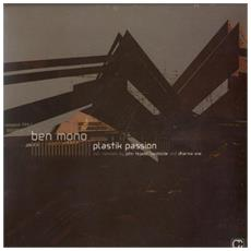 Ben Mono - Plastik Passion (Remixes)