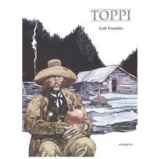 Grandi Maestri (I) #20 - Toppi - Colt Frontier