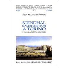 Stendhal e altri scrittori a Torino