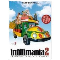 Intillimania 2. Sardegna, Cile e dintorni