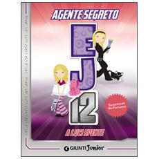 A luci spente. Agente Segreto EJ12
