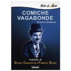 Charlie Chaplin - Comiche Vagabonde