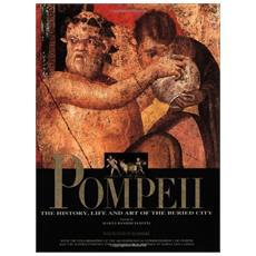 Pompeii. Ediz. illustrata