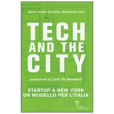 Tech and the City. Startup a New York un modello per l'Italia