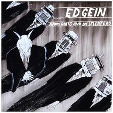 Ed Gein - Judas Goats And Dieseleaters
