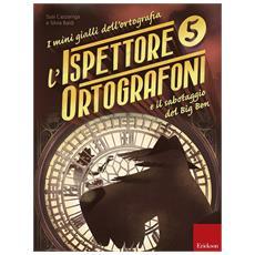 Libro Analogico L'ispettore Ortografoni e il Sabotaggio del Big Ben