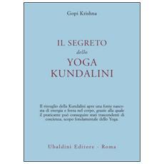 Il segreto dello yoga kundalini