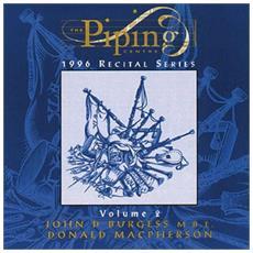 John D. Burgess & Donald Macpherson - The Piping Centre: 1st Recital Vol. ii