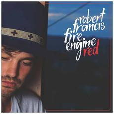 Robert Francis - Fire Engine Red