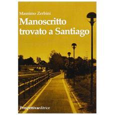 Manoscritto trovato a Santiago