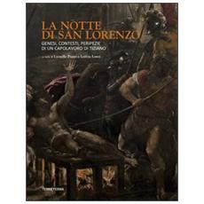 La notte di San Lorenzo. Genesi, contesti, peripezie di un capolavoro di Tiziano