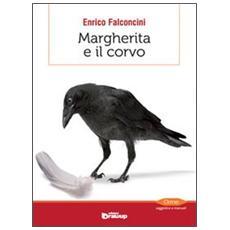 Margherita e il corvo. Quasi una storia del pensiero evoluzionistico