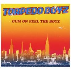 Torpedo Boyz - Cum On Feel The Boyz