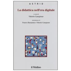 Didattica nell'era digitale (La)