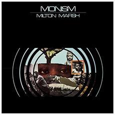 Milton Marsh - Monism