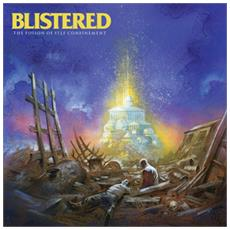 Blistered - The Poison Of Self Confinement