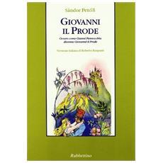 Giovanni il Prode ovvero come Gianni Pannocchia divenne Giovanni il Prode