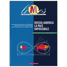 Limes. Rivista italiana di geopolitica (2016) . Vol. 9: Russia-America, la pace impossibile.