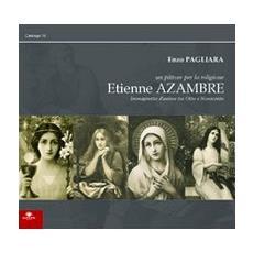 Etienne Azambre. Un pittore per la religione