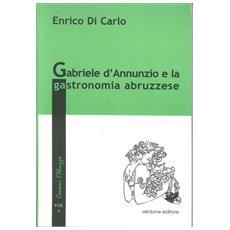 Gabriele d'Annunzio e la gastronomia abruzzese