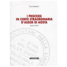 I processi in Corte straordinaria d'Assise di Aosta 1945-1947