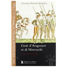 Gesti d'Aragonesi et Sforceschi